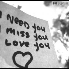 I need, miss, love you